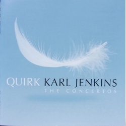 Karl Jenkins: Quirk. The Concertos. 1 cd. EMI