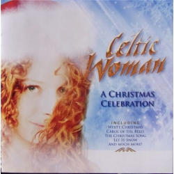 Celtic Woman: A Christmas Celebration. 1 cd. EMI