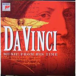 Da Vinci. Music from his time. Cara, Des Prez, Lurano, Verdelot. 1 CD. Sony