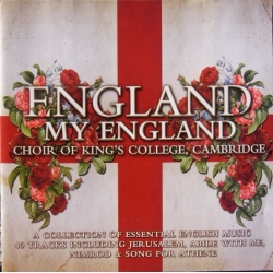 England, My England. Choir of King's College, Cambridge. 2 cd. EMI