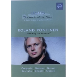 Legato. The World of the Piano. Roland Pöntinen. 1 DVD. Euroarts