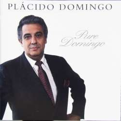 Placido Domingo: Pure Domingo. Celeste Aida, Some where my love, Over the rainbow, 1 CD. EMI.