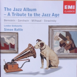 The Jazz Album - A Tribute to the Jazz Age. Simon Rattle. London Sinfonietta. 1 CD. EMI