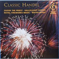 Classic Handel. Hallelujah Chorus, Water Music, Zadok the Priest. 1 CD. EMI
