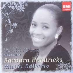 Barbara Hendricks: Melodies. (songs) by Bizet, Chabrier, Faure, Duparc, Massenet, Gounod. Michel Dalberto (piano). 2 CD. EMI.