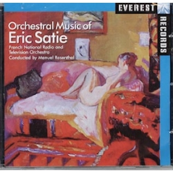 Satie: Parade, Trois Petite Pieces Montees, Socrate. Rosenthal. 1 cd. Everest.