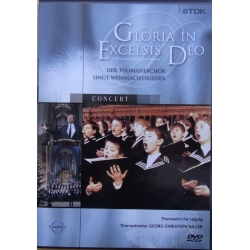 Gloria in Excelsis Deo. Christmas music. Der Thomanerchor. Georg Christoph Biller. 1 DVD. Euroarts