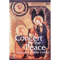 Concert for the Peace. Messiah: Hallelujah Chorus, & Bach & Mozart. Pablo Colino. 1 DVD. Pan Dream