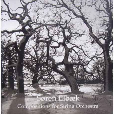Soren Elbaek: Compositions for String Orchestra. 1 cd. CDK