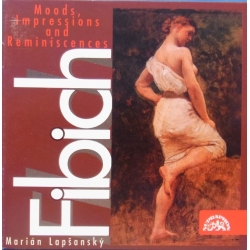Fibrich: Moods, Impressions and Reminiseences. Marian Lapsansky. 1 CD. Supraphon