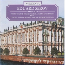 Eduard Serov conducts The Leningrad Orchestra for ancient and modern music. 1 CD. Melodiya