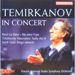 Temirkanov in Concert. Jacob Gade: Tango Jalousie. + Ravel, Tchaikovsky. DRSO. 1 CD. Chandos