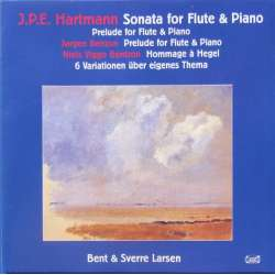 JPE. Hartmann: Sonata for flute and Piano. Bent Larsen & Sverre Larsen. 1 CD. Classico