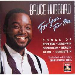 Bruce Hubbard: For you, For me. American songs. 1 CD. EMI