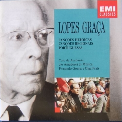 Lopes Graca. Cancoes Heroicas, Cancoes Regionais Portuguesas. 1 CD. EMI