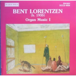 Bent Lorentzen: Organ Music 1. Frode Steengaard. 1 CD. Dacapo