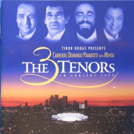 The 3 tenors. Jose Carreras, Placido Domingo, Luciano Pavarotti. Zubin Mehta. Los Angeles Philharmonic Orch (1994) 1 CD. Teldec