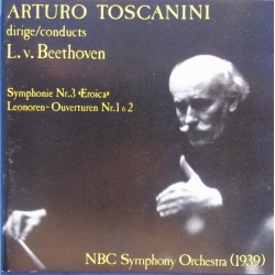 Beethoven: Symfoni nr. 3. + Leonora Overture 1 & 2. Toscanini, NBC SO. 1 CD. Relief