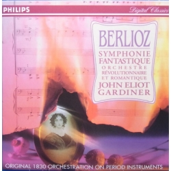 Berlioz: Symphonie Fantastique. John Eliot Gardiner. 1 CD. Philips