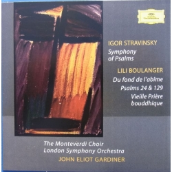 Igor Stravinsky: Symphony of Psalms. & Boulanger: Psalms 24 & 129. John Eliot Gardiner. The Monteverdi Choir, LSO. 1 CD. DG