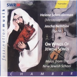 On Wings of Jewish Songs. Schneiderman, Nemtsov. 1 CD. Hänssler