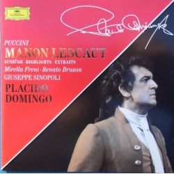 Puccini: Manon Lescaut. Domingo, Freni, Bruson. Sinopoli. 1 CD. Deutsche Grammophon