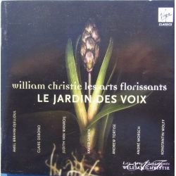 William Christie les Arts Florissante. Le Jardin des Voix. 1 cd. Virgin