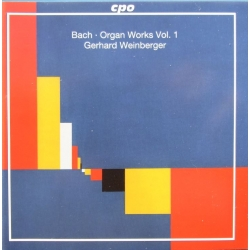 Bach: Organ Works. Gerhard Weinberger. Vol. 1. 1 CD. CPO