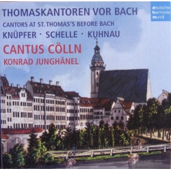 Cantors at St. Thomas's before Bach. Konrad Junghänel. 1 CD. DHM