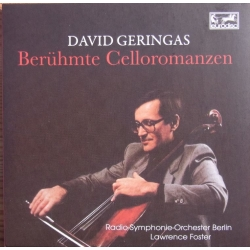 Famous cello romances. David Geringas, RSO Berlin, Lawrence Foster. 1 CD. Eurodisc