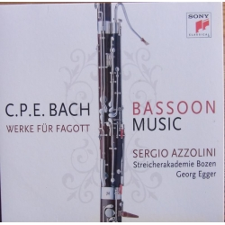 CPE. Bach: Works for Bassoon. Sergio Azzolini, Streicherakademie Bozen, Georg Egger. 1 CD. Sony