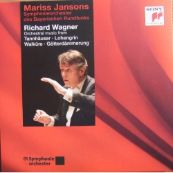 Wagner: Orchestral music from Tannhauser, Lohengrin, Die Walkure. Mariss Jansons, 1 CD. Sony