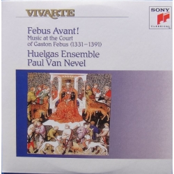 Febus Avant! Music at the Court of Gaston Febus. Huelgas Ensemble, Paul van Nevel. 1 CD. Sony Vivarte
