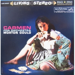 Bizet: Carmen for orkester. Morton Gould and his Orchestra. 1 CD. RCA Living Stereo
