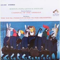 Saint-Saens: Carnival of the animals. & Britten: Young Persons guide. Arthur Fiedler. 1 CD. RCA Living Stereo