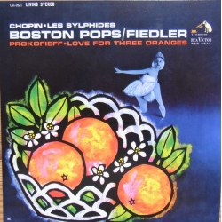 Chopin: Les Sylphides. & Prokofiev: Love for 3 Oranges. Arthur Fiedler, Boston Pops. 1 CD. RCA Living Stereo