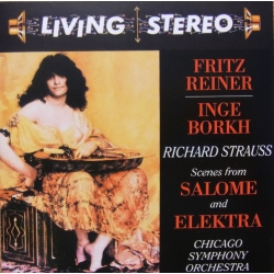 Strauss: Scenes from Salome & Elektra. Inge Borkh, Fritz Reiner. 1 CD. RCA Living Stereo