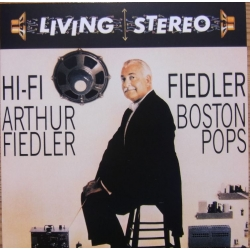Hi-Fi Arthur Fiedler, Boston Pops Orchestra. 1 CD. RCA. Living Stereo