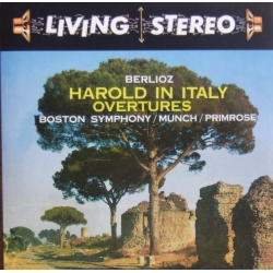 Berlioz: Harold in Italy + Overtures. Charles Munch, Boston Symphony Orchestra.. 1 CD. RCA Living Stereo