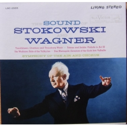 The Sound of Stokowski and Wagner. 1 CD. RCA Living Stereo