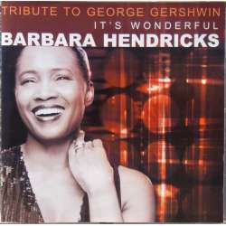Barbara Hendricks: Tribute to George Gershwin. 1 CD. EMI