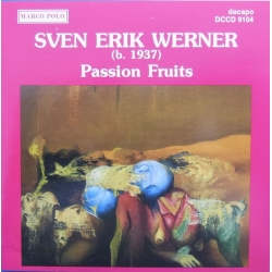 Sven Erik Werner: Passion Fruits. Scandinavian Wind Quintet. 1 CD. Dacapo
