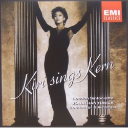 Kiri sings Jerome Kern. London Sinfonietta, Jonathan Tunick. 1 CD. EMI