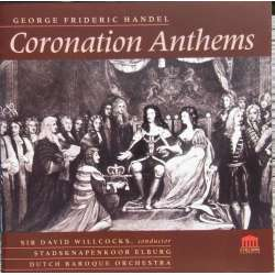 Handel: Coronation Anthems. David Willcocks, Dutch Baroque Orchestra. 1 CD.