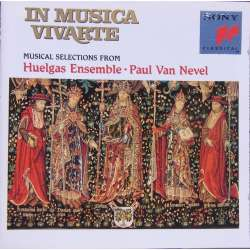 In Musica Vivarte. 1300 - 1600 tals musik. Huelgas ensemble. Paul van Nevel. 1 CD. Sony. SK 53966 Vivarte