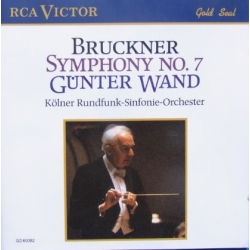 Bruckner: Symphony no. 7. Günter Wand, Cologne Radio Orchestra. 1 CD RCA.