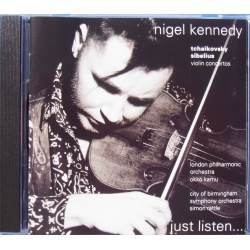 Tchaikovsky & Sibelius: Violin Concertos. Nigel Kennedy, London PO. Okku Kamu & Simon Rattle. 1 CD. EMI 7545592.