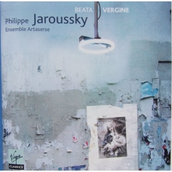 Beata Vergine. Philippe Jaroussky, Ensemble Artaserse. 1 CD. Virgin