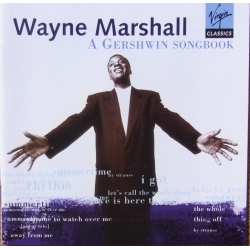 A Gershwin Songbook. Wayne Marshall. 1 CD Virgin