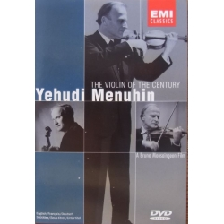 Yehudi Menuhin: The Violin of the Century. 1 DVD. EMI